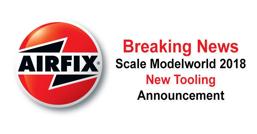 New Tooling Announcement For Scale Modelworld 2018 From Airfix